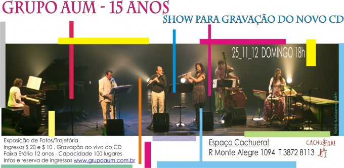 Grupo AUM Cachuera! Gravação CD